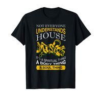 Not Everyone Understands House Music T Shirt