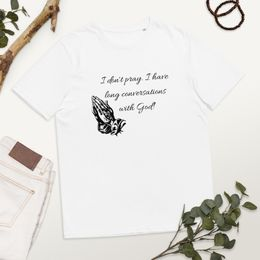 Conversation with God - organic cotton t-shirt
