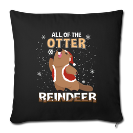 """All of the otter reindeer Throw Pillow Cover 17.5"""" x 17.5"""" - Put An Animal On It"""